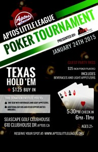 First Annual Aptos Little League Poker Tournament