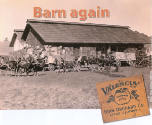 Hihn Apple Barn © Paul Johnson Collection